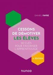 Dernières parutions dans Hors collection, Cessons de démotiver les élèves - 3e éd.