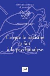 Dernières parutions dans Bibliothèque de psychanalyse, Ce que le nazisme a fait à la psychanalyse