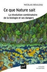 Dernières parutions sur Biodiversité - Ecosystèmes, Ce que la nature sait