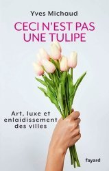Dernières parutions sur Urbanisme durable - Nature urbaine, Ceci n'est pas une tulipe