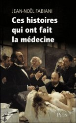 Souvent acheté avec Bactériologie médicale, le Ces histoires insolites qui ont fait la médecine