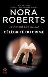 Dernières parutions dans J'ai lu, Célébrité du crime