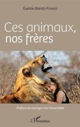 Dernières parutions sur Sciences de la Vie, Ces animaux, nos frères