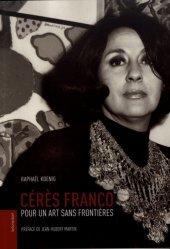 Dernières parutions sur XXéme siécle, Cérès Franco. Pour un art sans frontières https://fr.calameo.com/read/005370624e5ffd8627086