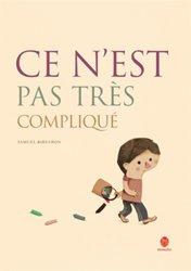 Dernières parutions sur Jeunesse, Ce n'est pas très compliqué (En Français)
