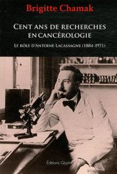 Dernières parutions dans Société, histoire et médecine, Cent ans de recherches en cancérologie