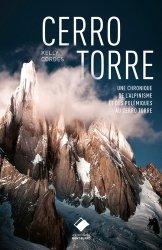 Dernières parutions sur Patrimoine montagnard, Cerro Torre