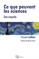 Dernières parutions sur Sciences et Techniques, Ce que peuvent les sciences