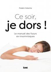 Dernières parutions sur Sommeil, fatigue, migraine, Ce soir, je dors !