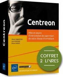 Dernières parutions dans Coffret Epsilon, Centreon - Coffret de 2 livres : Mise en oeuvre d'une solution de supervision de votre réseau informatique