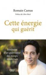 Dernières parutions sur Médecine énergétique, Cette énergie qui guérit