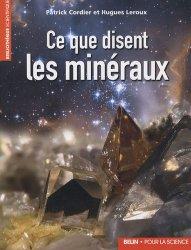 Dernières parutions dans Bibliothèque scientifique, Ce que disent les minéraux
