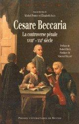 Dernières parutions dans Histoire, Cesare Beccaria. La controverse pénale (XVIIIe-XXIe siècle)