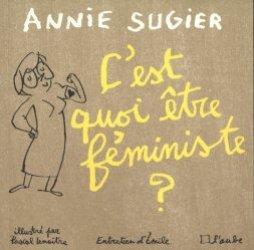 Dernières parutions dans Les Illustrés, C'est quoi être féministe ?