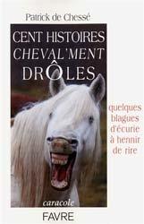 Souvent acheté avec Comment s'occuper d'un cheval âgé, le Cent histoires cheval'ment drôles