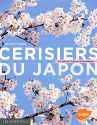 Souvent acheté avec Cultiver et soigner les arbustes, le Cerisiers du Japon et autres prunus d'ornement