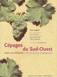 Souvent acheté avec Le coût des fournitures en viticulture et oenologie 2009, le Cépages du Sud-Ouest