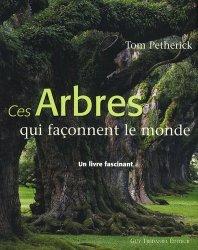 Souvent acheté avec Giverny , le Ces arbres qui façonnent le monde
