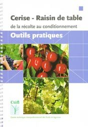 Dernières parutions sur Fruits, Cerise - Raisin de table