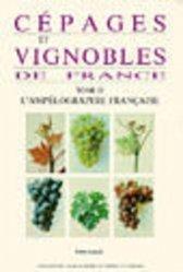 Souvent acheté avec Cépages et vignobles de France Tome 1 Les vignes américaines, le Cépages et vignobles de France Tome 2 L'ampélographie française