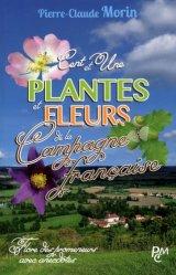Dernières parutions sur Plantes d'extérieur, Cent et une plantes et fleurs de la campagne francaise