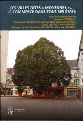 Dernières parutions sur Urbanisme, Ces villes dites 'moyennes'... Le commerce dans tous ses états
