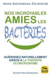 Souvent acheté avec Techniques Horticoles Tome 2, le Ces bonnes bactéries pour notre sante