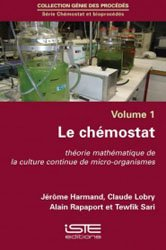 Dernières parutions sur Maths pour l'ingénieur, Chémostat et bioprocédés, volume 1