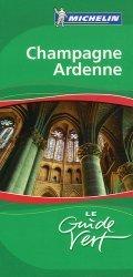Dernières parutions dans Le Guide Vert, Champagne Ardenne