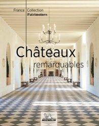 Dernières parutions sur Voyage en France, Châteaux remaquables