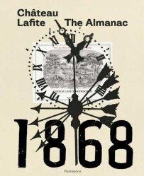Dernières parutions sur Vins et savoirs, Château Lafite: the Almanach 1868