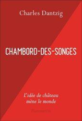 Dernières parutions sur Réalisations, Chambord-des-Songes
