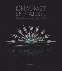 Dernières parutions sur Bijouterie - Joaillerie, Chaumet en majesté