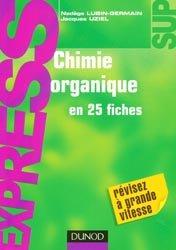 Souvent acheté avec Fiches de révisions en chimie générale, le Chimie organique en 25 fiches