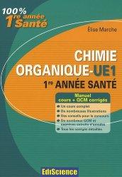Souvent acheté avec Révisions et autoévaluation en biologie cellulaire et en histologie, le Chimie organique - UE1