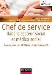 Dernières parutions dans Guides d'action sociale, Chef de service en action sociale et médico-sociale