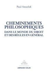 Dernières parutions dans Le temps des idées, Cheminements philosophiques dans le monde du droit et des règles en général
