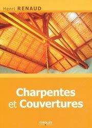 Souvent acheté avec Autoconstruire en bois, le Charpentes et couvertures