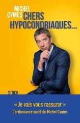 Dernières parutions dans Essais - Documents, Chers hypocondriaques...