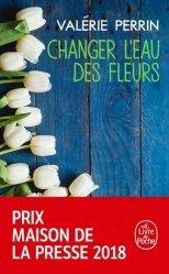 Dernières parutions sur Fiction, Changer l'Eau des Fleurs