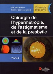Dernières parutions sur Chirurgie ophtalmologique, Chirurgie réfractive Tome 2