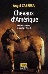 Dernières parutions dans Cheval Chevaux, Chevaux d'Amérique