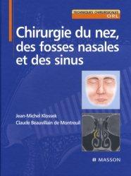 Dernières parutions sur Chirurgie maxillo-faciale et ORL, Chirurgie du nez, des fosses nasales et des sinus