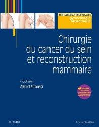 Dernières parutions dans Techniques chirurgicales, Chirurgie du cancer du sein et reconstruction mammaire