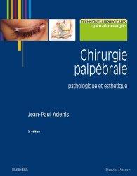Souvent acheté avec Pathologie et chirurgie de l'orbite, le Chirurgie palpébrale