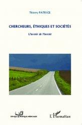 Dernières parutions dans Pratique et Ethique médicales, Chercheurs, éthiques et sociétés. L'avenir de l'avenir