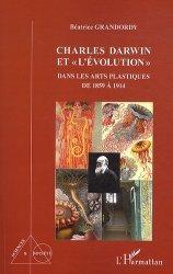 Dernières parutions dans Sciences et société, Charles Darwin et
