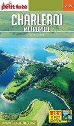 Dernières parutions sur Guides Belgique, Charleroi métropole. Edition 2019