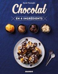 Dernières parutions dans En 4 ingrédients, Chocolat en 4 ingrédients
