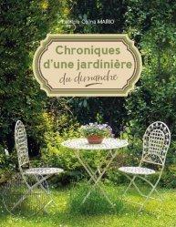 Dernières parutions sur Jardins, Chroniques d'une jardinière du dimanche